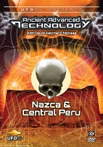 Ancient Advanced Technology - Nazca & Central Peru