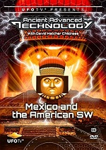 Ancient Advanced Technology - Mexico & American SW