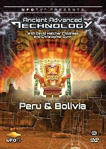 Ancient Advanced Technology - Peru & Bolivia