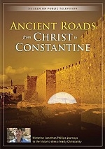 Ancient Roads - From Christ To Constantine