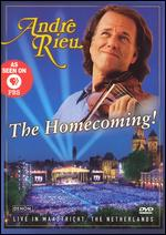 Andre Rieu - The Homecoming!