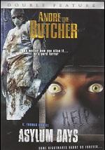 Andre The Butcher / Asylum Days