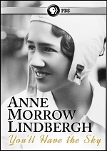 Anne Morrow Lindbergh - You'll Have The Sky