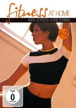 Anti-Stress Stretching - Fitness At Home