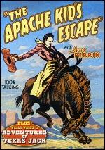 Apache Kid's Escape / Adventures Of Texas Jack