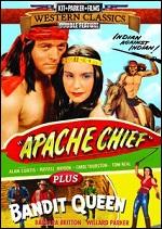 Apache Chief / Bandit Queen