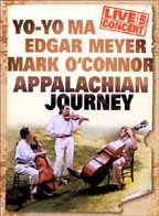 Appalachian Journey - Yo Yo Ma/ Edgar Meyer/ Mark O'Connor