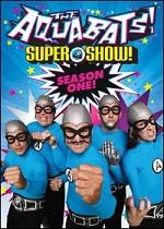 Aquabats Super Show - Season One