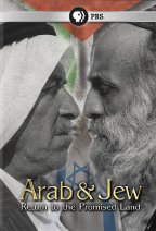 Arab & Jew - Return To The Promised Land