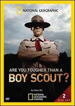 Are You Tougher Than A Boy Scout? - Season 1