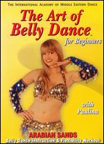 Arabian Sands With Paulina - Art Of Bellydance - For Beginners