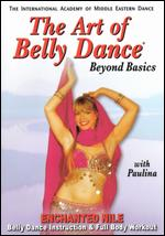 Enchanted Nile With Paulina - Art Of Bellydance - Beyond Basics