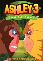 Ashley 3: Conspiracy Theory