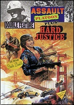Assault Platoon / Hard Justice