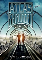 Atlas Shrugged - Part Three