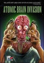 Atomic Brain Invasion