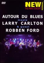 Autour Du Blues Meets Larry Carlton And Guest Robben Ford