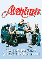 Aventura - Love & Hate Concert Sold Out At The United Palace