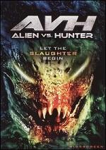 AVH - Alien Vs. Hunter