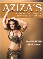 Aziza´s Ultimate Bellydance Pratice Companion
