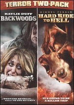 Backwoods / Hard Ride To Hell