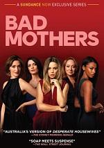 Bad Mothers - Season 1