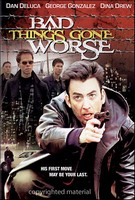 Bad Things Gone Worse ( 2000 )