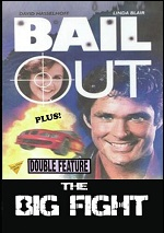 Bail Out / Big Fight