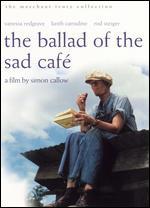 Ballad Of The Sad Cafe, The