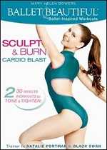Ballet Beautiful - Sculpt & Burn Cardio Blast With Mary Helen Bowers