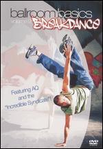 Breakdance - Ballroom Basics