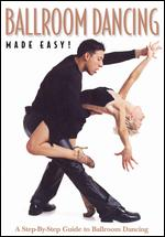 Ballroom Dancing Made Easy!