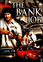 Bank Job, The