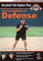 Baseball The Ripken Way - The Fundamentals Of Defense