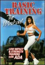 Basic Training - The Workout - Low Impact & Strength Training With Ada