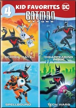 Batman Beyond - 4 Kid Favorites
