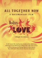 Beatles Love - All Together Now - A Documentary Film