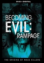 Becoming Evil: Rampage