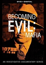 Becoming Evil: The Mafia