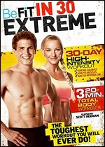 Be Fit In 30 Extreme