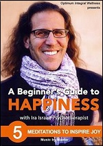Beginners Guide To Happiness - 5 Meditations To Inspire Joy