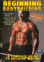 Beginning Bodybuilding - A Complete Guide To Building Muscle