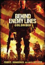 Behind Enemy Lines - Colombia
