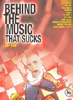 Behind The Music That Sucks - Hip Hop