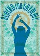 Behind The Shimmy - Bellydance Superstars