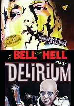 Bell From Hell / Delirium