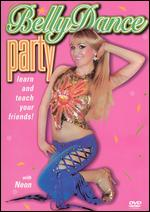 Party With Neon - BellyDance
