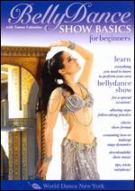 Bellydance With Tanna Valentine - Show Basics For Beginners