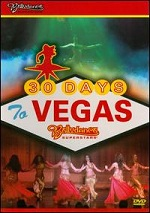 30 Days To Vegas - Bellydance Superstars