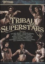 Bellydance Superstars - Tribal Superstars